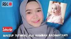 Makeup Tutorial Ala Hamidah Rachmayanti Banjarmasin