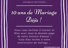 invitation 10 ans de mariage original textes 10 ans de mariage f 233 licitations humour message