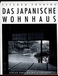 tetsuro yoshida das japanische wohnhaus t 252 bingen 1954