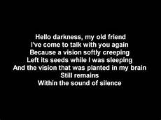 Hello Darkness My Friend Lyrics 2017