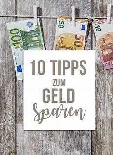 10 Tipps Zum Geld Sparen Finanzen Tipps Zum Geld