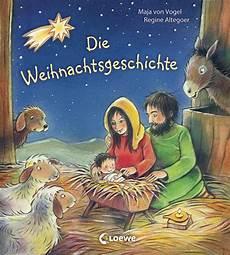 Die Weihnachtsgeschichte - die weihnachtsgeschichte maja vogel 978 3 7855