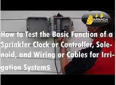 How to Test a Sprinkler Clock/Controller, Solenoid, and