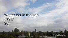 Wetter Morgen In Berlin - wetter berlin morgen