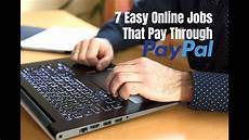 jobs online 7 easy online jobs that pay through paypal youtube