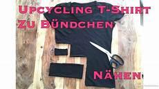 Schnittmuster Für Anfänger - upcycling kleidung idee t shirt zu b 252 ndchen n 228 hen ohne