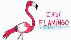 Comment Dessiner Un Flamant How To Draw A Flamingo Easy Way Comment Dessiner