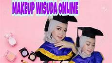 Tutorial Makeup Wisuda Like A Pro Dewi