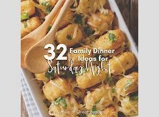 Family Dinner Ideas for Saturday Night   Renée at Great Peace