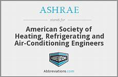 ashrae american society of heating refrigerating and air conditioning engineers