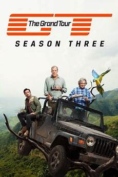 The Grand Tour Vf Saison 3 Episode 2 Serie Hd