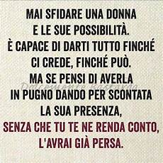 fiori d acciaio frasi 398 best images about frasi d quotes on