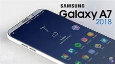 samsung galaxy a7 2018 release date specs and price samsung galaxy samsung smartphone