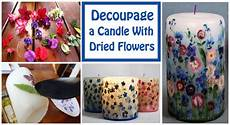 decoupage candele decoupage a candle with dried flowers diy scoop