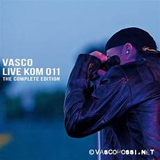 ultimo cd di vasco vasco live kom 011 the compelte edition vasco