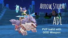 ranger arrow vs adl pvp build with god bow winter