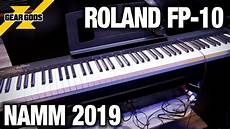 Namm 2019 Roland S New Fp 10 Keyboard Gear Gods