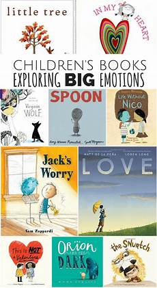 children s picture books on emotions 10 children s books that explore big emotions