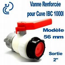 vanne pour cuve 1000l b56mm 2 quot