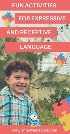 fun activities for expressive and receptive language development smarty ears