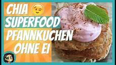 chia samen superfood pancakes pfannkuchen ohne ei
