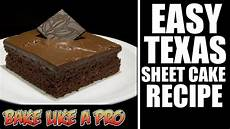 easy chocolate texas sheet cake recipe youtube