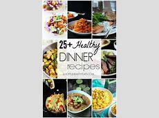 25  Healthy Dinner Recipes