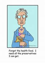 Image result for senior citizens funny quotes