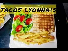 recette du tacos lyonnais avec ses 3 viandes et 199 a sauce