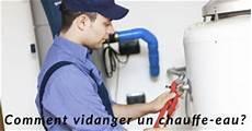 Guide Plomberie Comment Vidanger Chauffe Eau