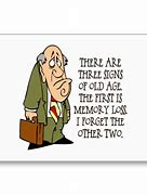 Image result for Senior Citizen Signs Funny