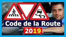 nouveaux panneaux de signalisation nouveaux examen 2019 code de la route pour les