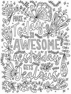 make today so awesome that yesterday gets jealous words coloring quote coloring pages adult