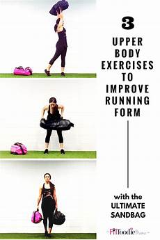ultimate sandbag upper exercises to improve running form the fit foodie