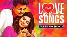Tamil Songs Audio Jukebox Most Songs