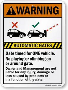 automatic gates timed for one vehicle warning sign sku k2 1518