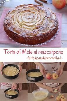 dolce al mascarpone di benedetta torta di mele al mascarpone ricetta ricette dolci dolci e cibo