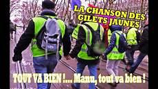 Tout Va Bien La Chanson Des Gilets Jaunes