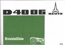 deutz 4006 ersatzteile ersatzteilliste deutz d 4006 oldtimer buchhandel