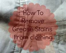 Fettflecken Aus Kleidung Entfernen - how to remove grease stains from clothing the frugal