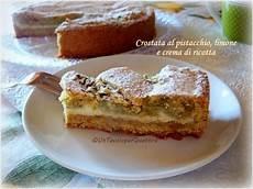 crostata al pistacchio crema pasticcera panna e ricotta e frutti di bosco the foodteller crostata al pistacchio con marmellata di limoni e crema di ricotta