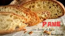 pane fatto in casa senza lievito pane fatto in casa a lunga lievitazione con lievito di