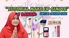 Tutorial Makeup Simple Untuk Sehari Hari
