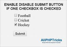 enable disable submit button if one checkbox is checked all php tricks