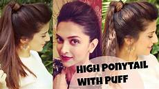 3 easy everyday high ponytail hairstyles with puff for school college work deepika padukone