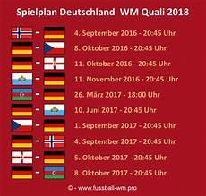 wm quali 2018 deutschland wm qualifikation 2018 spielplan analyse