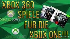 xbox360 spiele f 252 r die xbox one backwards compatibility