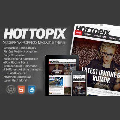 hot topix v3 3 1 modern wordpress magazine theme