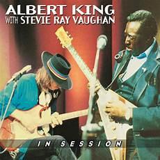 stevie vaughan albert king albert king stevie vaughan in session in high resolution audio prostudiomasters