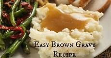 Kitchen Bouquet Beef Gravy Recipe by Your Own Gravy Brown Gravy Is Just As As